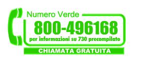 numero verde per informazioni sul 730 precompilato dove e quando firmare  l'autorizzazione a CSC-CGIL per seguire la tua dichiarazione dei redditi