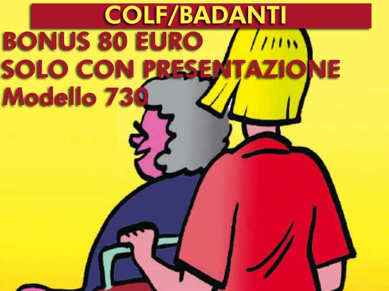 Bonus fiscale 80 euro anche a favore di colf badanti se for Bonus fiscale