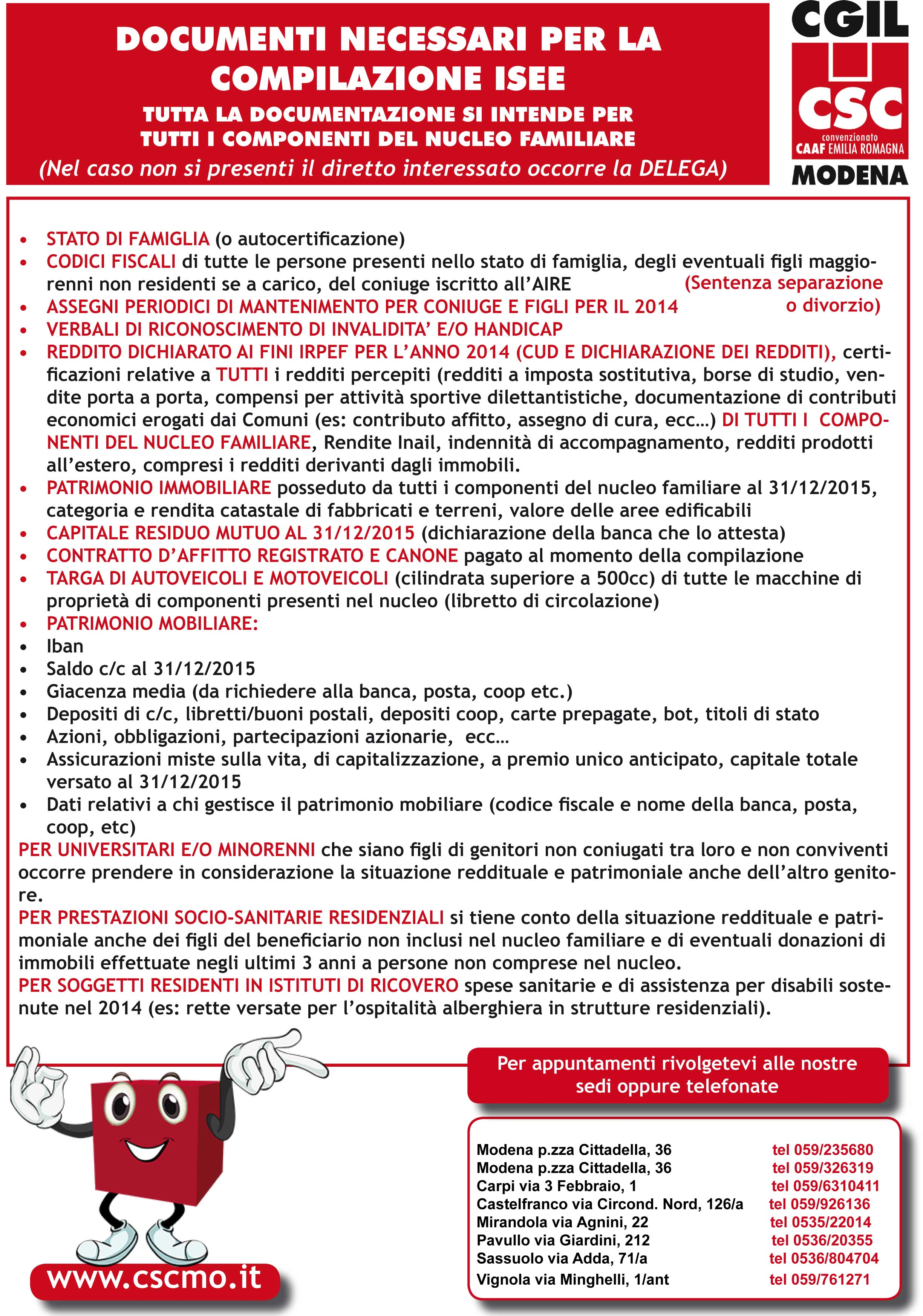 Documenti isee 2016 c s c caf cgil modena for Documenti per 730