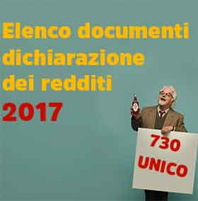 Elenco documenti dichiarazione redditi 2017